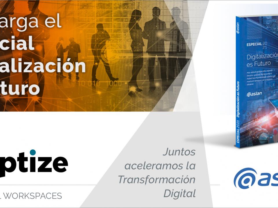 Publicación 'Especial Digitalización es futuro' de ASLAN